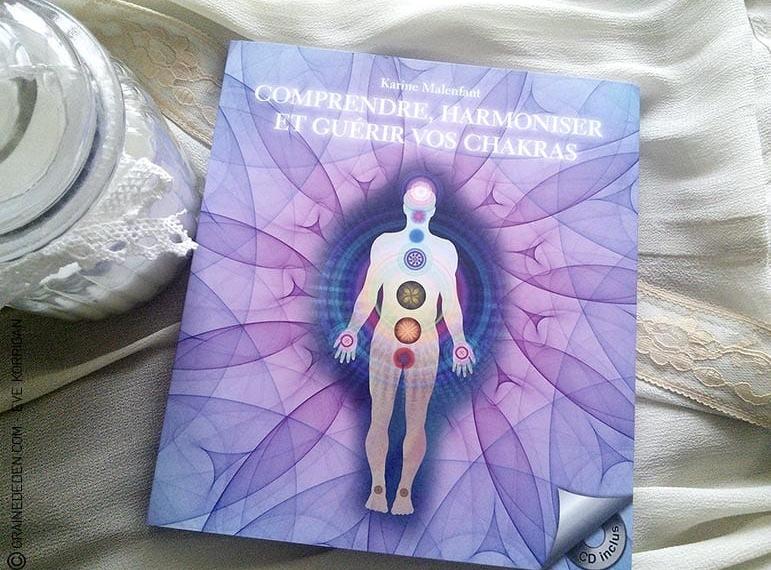 Livre Comprendre et guérir ses chakras - Graine d'Eden présentation de livre