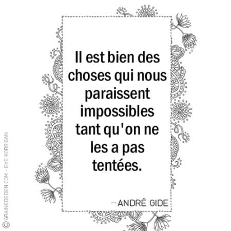 Graine d'Eden - Citations - ANDRÉ GIDE