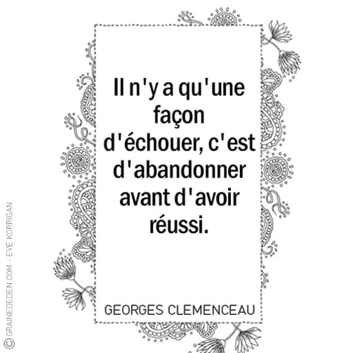 Graine d'Eden - Citations - GEORGES CLEMENCEAU
