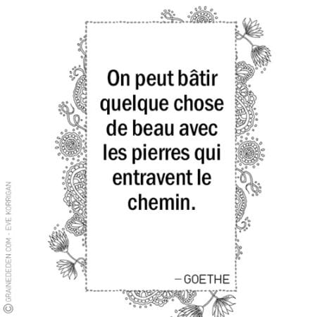 Graine d'Eden - Citations - GOETHE