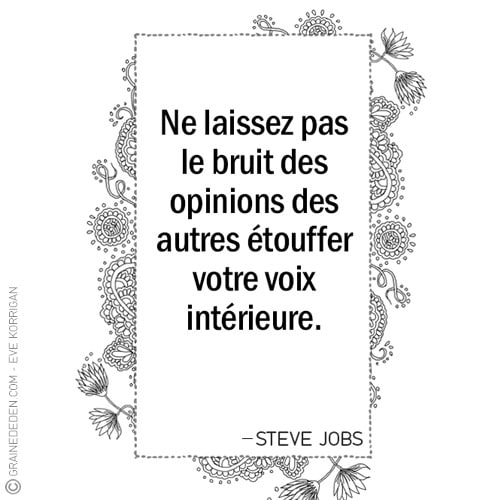 Graine d'Eden - Citations - Steve Jobs