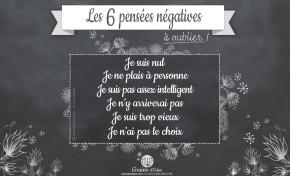 Les 6 pensées négatives à oublier !