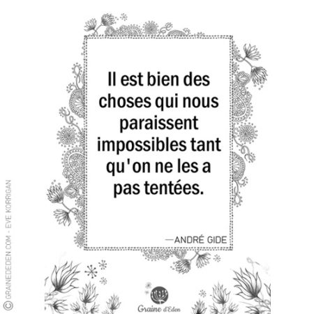 Graine d'Eden - citation - ANDRÉ GIDE