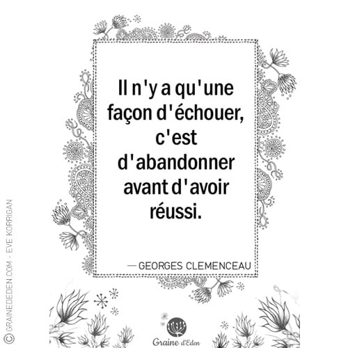 Graine d'Eden - citation - GEORGES CLEMENCEAU