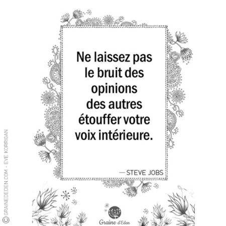 Graine d'Eden - citation - STEVE JOBS