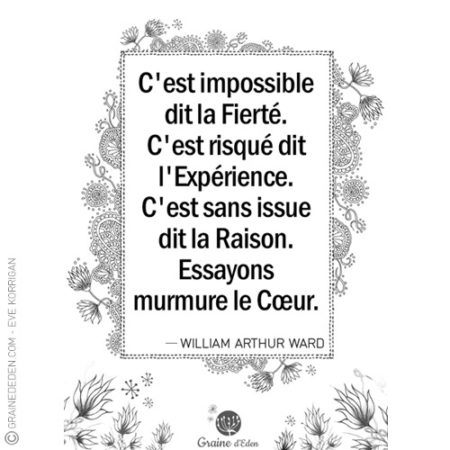 Graine d'Eden - citation - WILLIAM ARTHUR WARD