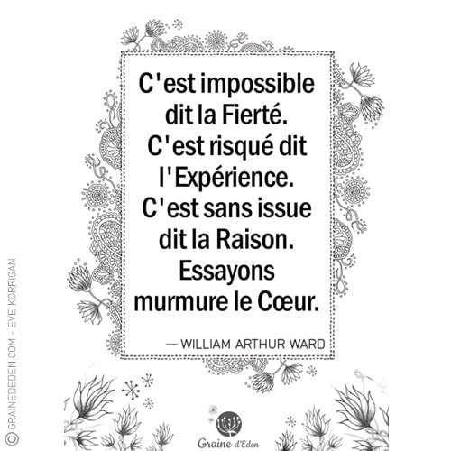 Graine d'Eden - citation - WILLIAM ARTHUR WARD
