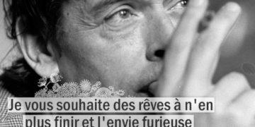 Citation - Jacques Brel - Je vous souhaite des rêves à n'en ...