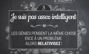 Ne dites pas : je ne suis pas assez intelligent !
