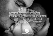 Citation - Proverbe Chinois - L'amour d'un père est plus haut que la montagne. L'amour d'une mère est plus profond que l'océan - Graine d'Eden