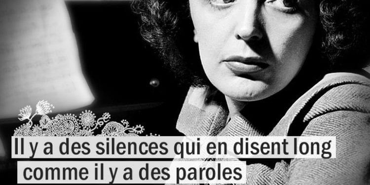 Citation Edith Piaf - Il y a des silences qui en disent long ...