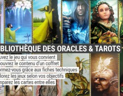 Bibliothèque des oracles et tarots divinatoires - Oracles et Tarots divinatoires - Présentation et review - Graine d'Eden