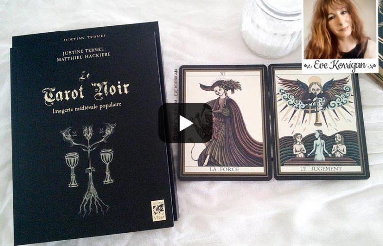 vidéo review Le Tarot Noir - Graine d'Eden présentation de tarot divinatoire oracle divinatoire.