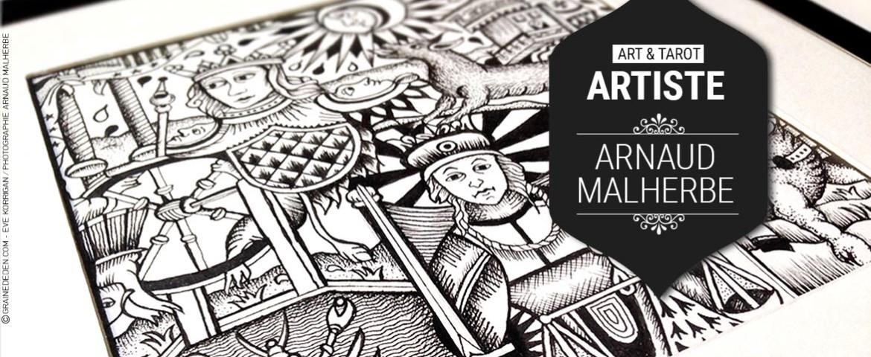 Art et Tarot – Portrait de l'artiste Arnaud Malherbe