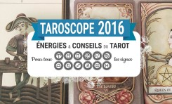 Tarot et oracle horoscope 2016 signe par signe