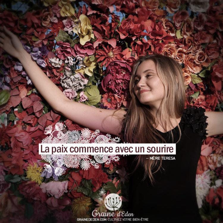 La paix commence par un sourire. MÈRE TÉRÉSA - Graine d'Eden citation