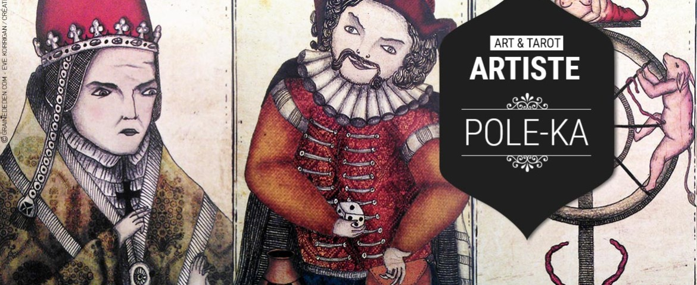 Art et Tarot – Portrait de l'artiste Pole-Ka