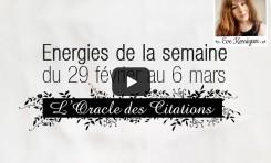 29 fév. au 6 mars - Vos énergies de la semaine : choisissez une carte