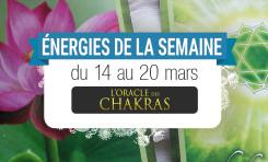 14 au 20 mars - Votre énergie de la semaine