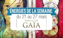 21 au 27 mars - Votre énergie de la semaine