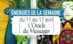 11 au 17 avril - Votre énergie de la semaine