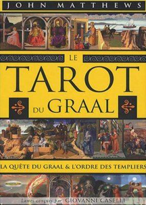 Le Tarot du Graal de John Matthews - Graine d'Eden Tarots, Oracles divinatoires - Livres de développement personnel, spritualité