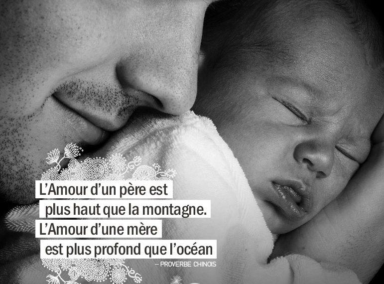 L'Amour d'un père est plus haut que la montagne. L'Amour d'une mère est plus grand que l'océan. PROVERBE CHINOIS - Graine d'Eden Citation