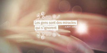 Les gens sont des miracles qui s'ignorent. ALBERT CAMUS - Graine d'Eden Citations
