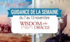 7 au 13 novembre - Votre guidance de la semaine