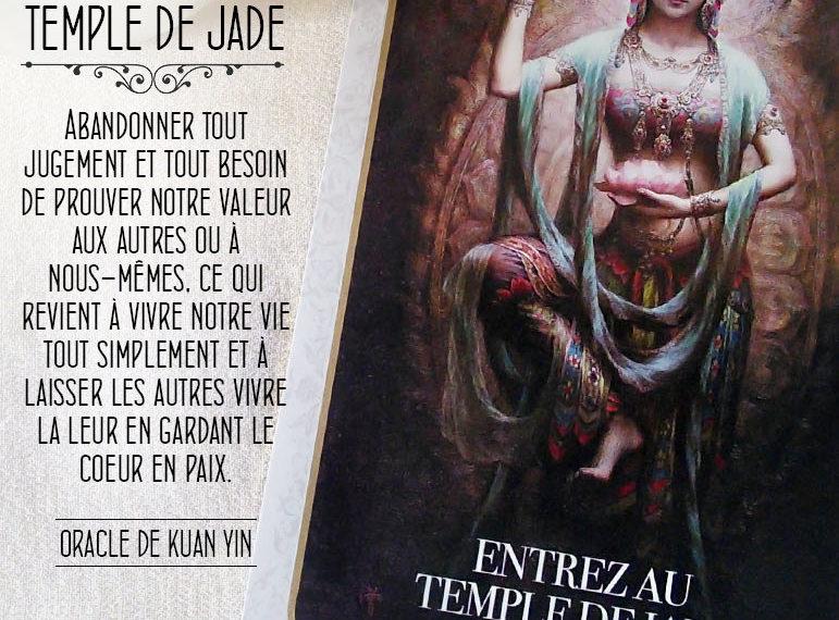 L'Oracle de Kuan Yin - Carte Entrez au Temple de Jade - Conflits et Paix - Graine d'Eden Développement personnel, spiritualité, tarots et oracles divinatoires, Bibliothèques des Oracles, avis, présentation, review