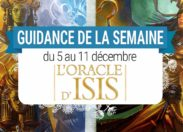 5 au 11 décembre - Votre guidance de la semaine