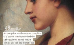 Aucune grâce extérieure n'est complète si la beauté intérieure ne la...