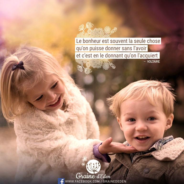 Le bonheur est souvent la seule chose qu'on puisse donner…