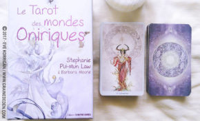 Le Tarot des Mondes Oniriques de Stephanie Pui-Mun Law et Barbara Moore