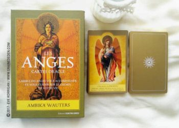 Les Anges Cartes Oracle de Ambika Wauters - Graine d'Eden Développement personnel, spiritualité, tarots et oracles divinatoires, Bibliothèques des Oracles, avis, présentation, review , revue