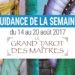 14 au 20 août 2017 - Votre guidance de la semaine