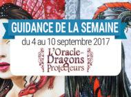 4 au 10 Septembre 2017 - Votre guidance de la semaine