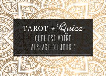 Tarot Quizz : Quel est votre message du jour ? Répondez à ces questions afin de recevoir votre guidance du jour avec le Tarot. Graine d'Eden - Tarot et Oracles divinatoires, développement personnel, guidance, éveil personnel et spirituel, review, présentation de jeux et livre, cours de tarot...