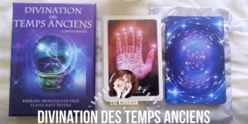 Review de Divination des Temps Anciens Review Video - Graine d'Eden Développement personnel, spiritualité, tarots et oracles divinatoires, Bibliothèques des Oracles, avis, présentation, review tarot oracle , revue tarot oracle