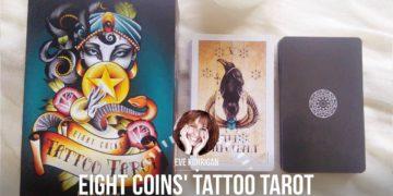 Review Eight Coins' Tattoo Tarot (Présentation Video) Review Video - Graine d'Eden Développement personnel, spiritualité, tarots et oracles divinatoires, Bibliothèques des Oracles, avis, présentation, review tarot oracle , revue tarot oracle