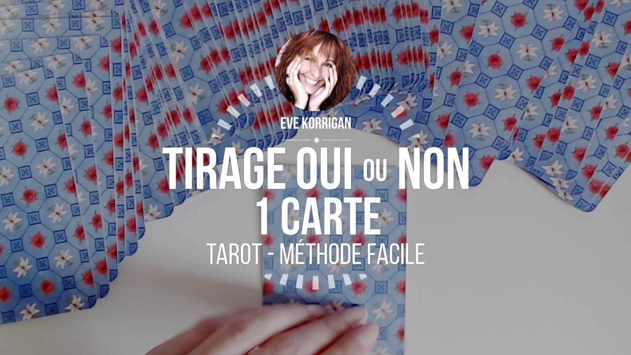 Tarot - Méthode de Tirage OUI ou NON avec 1 carte (Cours Video) d5ee383bb96f