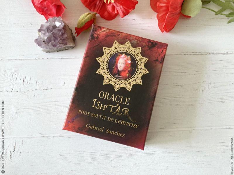 Oracle Ishtar de Gabriel Sanchez - Pour sortir de l'emprise